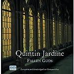Fallen Gods: Bob Skinner, Book 13   Quintin Jardine