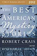 The Best American Mystery Stories 2012 (The Best American Series) by Tom Andes, Peter S. Beagle, K. L. Cook, Jason DeYoung, Kathleen Ford, Jesse Goolsby, Mary Gaitskill, Thomas J. Rice cover image