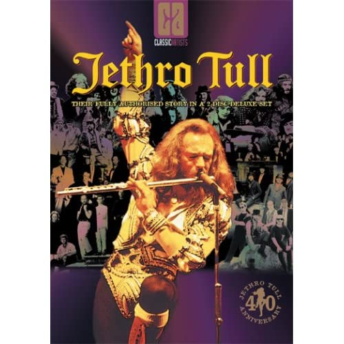 Jethro Tull - Their Fully Authorised Story - Classic Artists