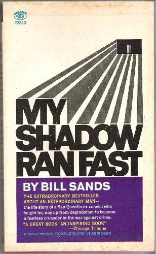 My Shadow Ran Fast By Bill Sands, Bill Sands