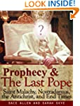 Prophecy & The Last Pope - Saint Mala...