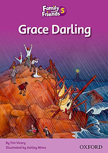 Family and Friends Readers 5: Family & Friends 5: Grace Darling (Family & Friends Readers)