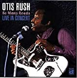 echange, troc Otis Rush - So Many Roads
