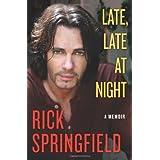 Late, Late at Night ~ Rick Springfield