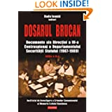 Dosarul Brucan (Romanian Edition) (Hors Collection)