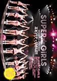 SUPER☆GiRLS 1st Live Tour Photo Book~エビバディSMiLE!!~ ([テキスト])