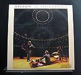Oregon - In Performance - Lp Vinyl Record