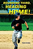 img - for Rounding Third, Heading Home! (Champion Sports Story) book / textbook / text book