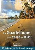 La Guadeloupe entre terre et mer 2014