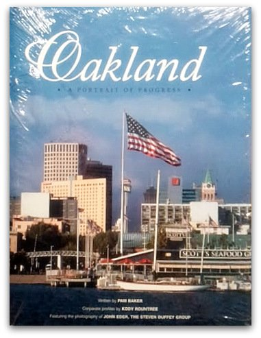Oakland: A portrait of progress, Baker, Pam