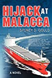 img - for Hijack at Malacca book / textbook / text book