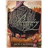 Pemberley Ranchby Jack Caldwell