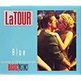 "Blue (2 versions, 1991/92, 'Basic instinct', plus 'Cold [Ralphi's Club Mix]')von ""Latour"""