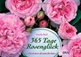 img - for 365 Tage Rosengl ck book / textbook / text book