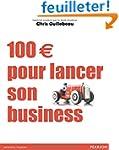 100  pour lancer son business