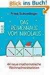 Das Reihenhaus vom Nikolaus: 44 neue...