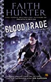 Blood Trade: A Jane Yellowrock Novel