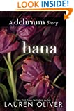 Hana (Delirium Series Book 1)