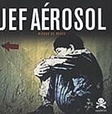 echange, troc Patrick Le Fur - Jef Aérosol : Risque de rêves