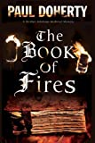 Book of Fires: A novel of Medieval London featuring Brother Athelstan (A Brother Athelstan Medieval Mystery)
