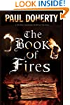 The Book of Fires: A Medieval mystery...