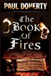 The Book of Fires: a Novel of Medieva...