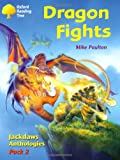 Oxford Reading Tree: Stages 8-11: Jackdaws: Pack 2: Dragon Fights (019845449X) by Coleman, Adam