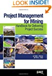 Project Management for Mining: Handbo...