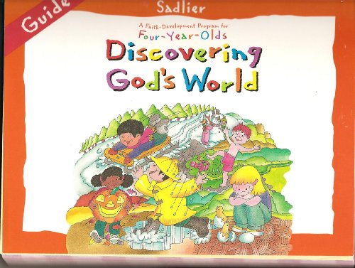 Discovering God's World (Guide) (A Faith Development Program for Four - Year ...