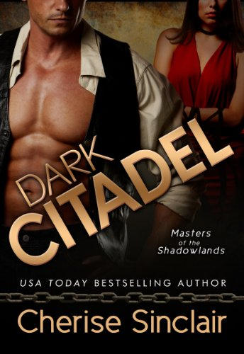 Cherise Sinclair - Dark Citadel: Masters of the Shadowlands 2