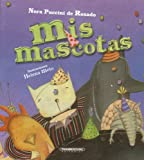 img - for Mis mascotas (Spanish Edition) (Oa) book / textbook / text book