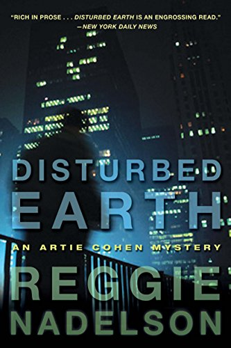 Disturbed Earth: An Artie Cohen Mystery (Artie Cohen Mysteries) PDF