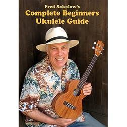 Complete Beginner's Ukulele Guide