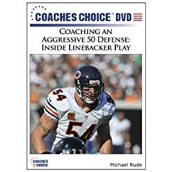 Coaching an Aggressive 50 Defense: Inside Linebacker Play
