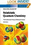 Relativistic Quantum Chemistry: The F...
