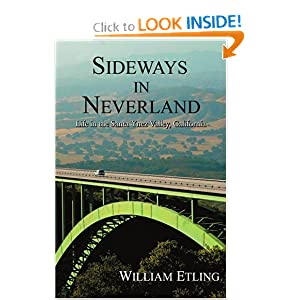 Sideways in Neverland: Life in the Santa Ynez Valley, California William Etling
