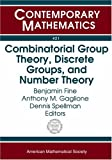 img - for Combinatorial Group Theory, Discrete Groups, and Number Theory (Contemporary Mathematics) book / textbook / text book