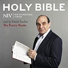 The NIV Audio Bible, the Poetry Books: Vocal Performance by David Suchet Audiobook by  Zondervan Bibles Narrated by David Suchet
