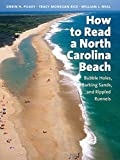 img - for How to Read a North Carolina Beach: Bubble Holes, Barking Sands, and Rippled Runnels (Southern Gateways Guides) by Orrin H. Pilkey (2004-03-29) book / textbook / text book