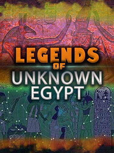 Legends of Unknown Egypt
