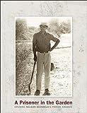 Prisoner In The Garden~Nelson Mandela (0670064882) by Mandela, Nelson