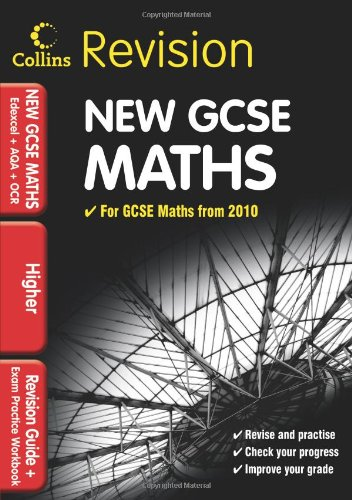GCSE Maths for Edexcel A+B+AQA B+OCR: Higher: Revision Guide and Exam Practice Workbook (Collins GCSE Revision)
