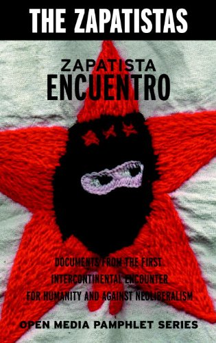 Zapatista Encuentro: Documents from the 1996 Encounter...