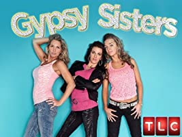 Gypsy Sisters Season 2 [HD]