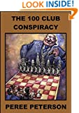 THE 100 CLUB CONSPIRACY