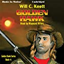 Golden Hawk: Golden Hawk Series, Book 1 (       UNABRIDGED) by Will C. Knott Narrated by Maynard Villers