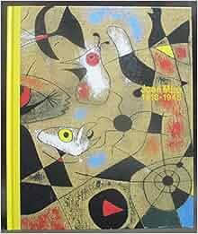 Joan Miro 1918-1945: Hiroya Murakami; Etsuko Sugiyama; Hirotoshi Furuta; Nozomi Endo: Amazon.com