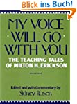 My Voice Will Go with You: The Teachi...