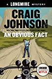 An Obvious Fact: A Longmire Mystery (Walt Longmire Mysteries)