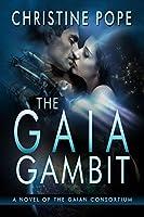 The Gaia Gambit (The Gaian Consortium Series Book 3) (English Edition)